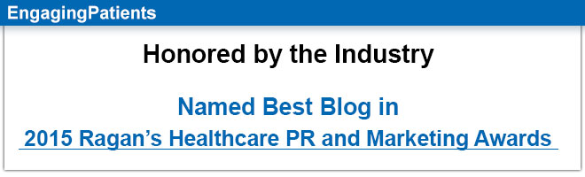 Honored by the Industry | Named Best Blog in 2015 Ragan's Healthcare PR and Marketing Awards